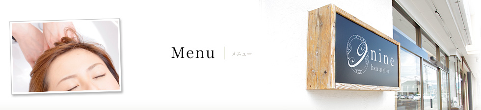 Menu | hair atelier nine